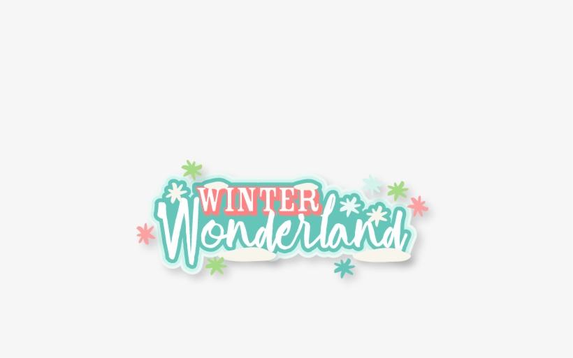 Winter Wonderland Title Svg Scrapbook Cut File Cute - Cricut, transparent png #2122865