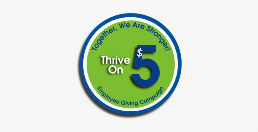 Join The Thrive On $5 Club By Giving $5 Or More Per - Circle, transparent png #2126470