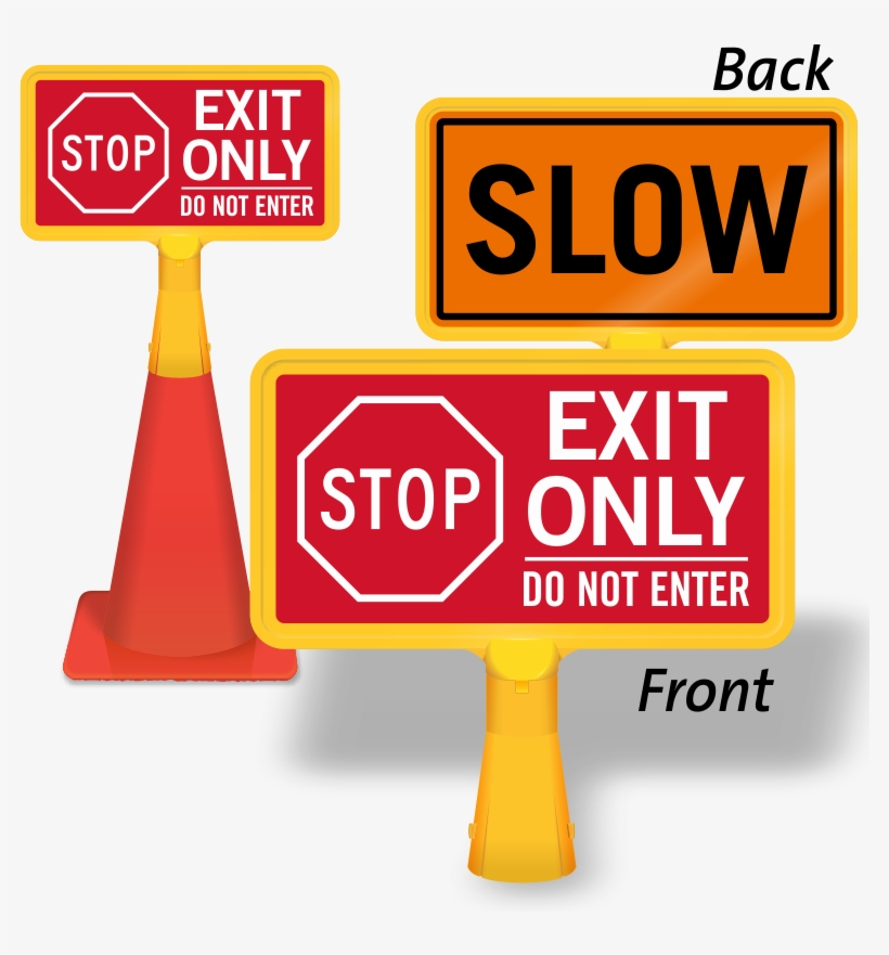 Exit Only Do Not Enter /slow (back) (cb-1153) - Stop Sign, transparent png #2191306