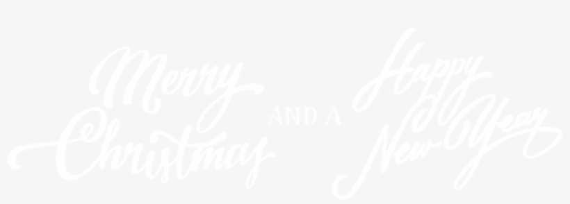 Merry Christmas And A Happy New Year - Merry Christmas And Happy New Year Black, transparent png #2192136
