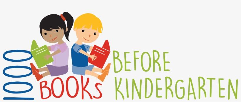1000 Books Before Kindergarten Kickoff - 1000 Books Before Kindergarten Clipart, transparent png #2254637