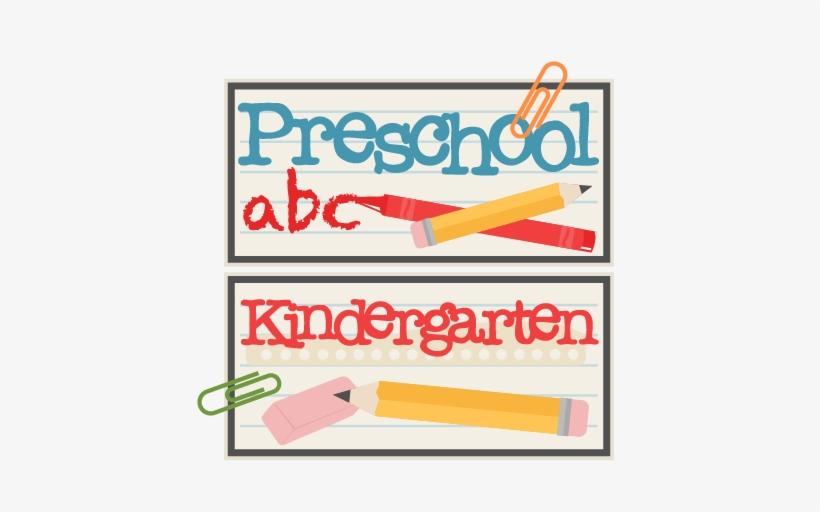 Preschool And Kindergarten Titles Svg Scrapbook Cut - Preschool Titles, transparent png #2254955