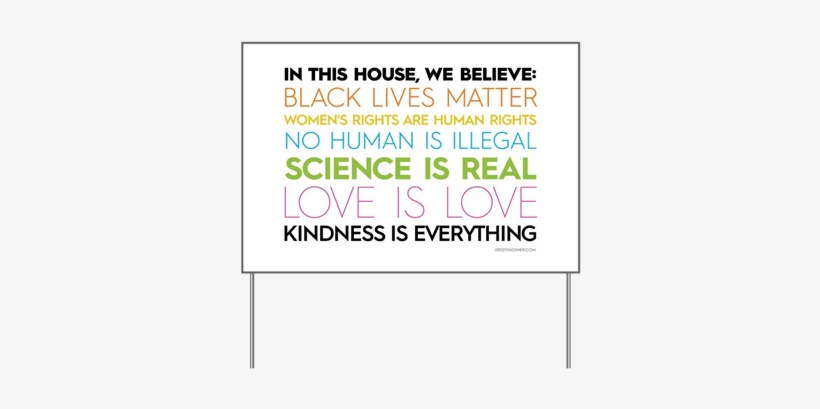 In This House, We Believe - House Black Lives Matter Sign, transparent png #2288007