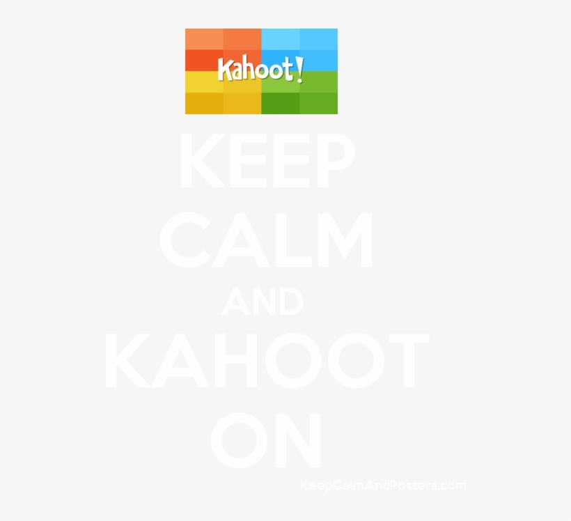 Keep Calm And Kahoot On Poster - Keep Calm And Do Not Disturb, transparent png #2298936