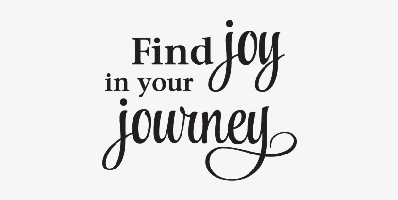 Joy In Your Journey Inspirational Great For Any Home - Old Nick Village, transparent png #2346742