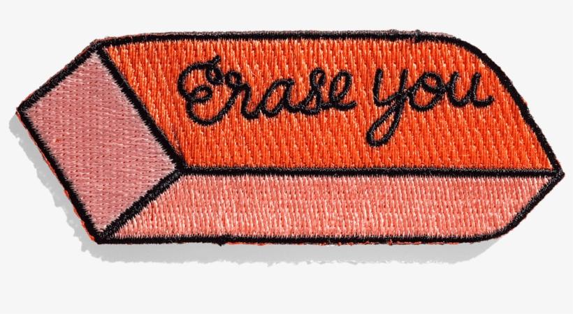 Erase You Patch - Tuesday Bassen Erase You, transparent png #2354435