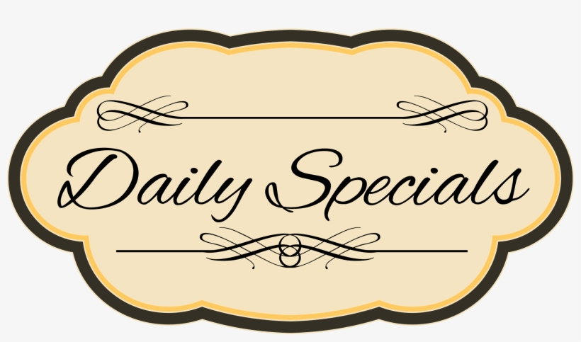 Check Out Our Daily Specials Our Days Are Busy, Who - Beautiful Dream Events, transparent png #2355145