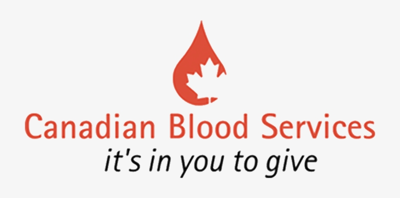 Canadian Blood Services Is An Organization Depended - Canadian Blood Services Logo Transparent, transparent png #2401713
