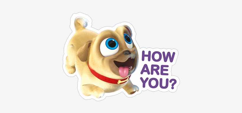 Viber Sticker Puppy Dog Pals Nosey Little Fucker Aren T You Round Magnet Free Transparent Png Download Pngkey