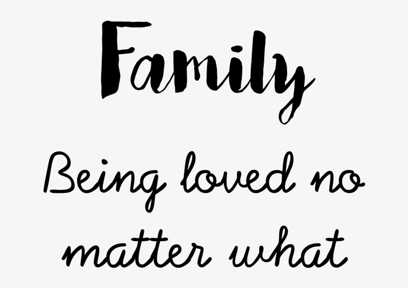 Family = Being Loved No Matter What - Together We Make A Family Png, transparent png #2566036
