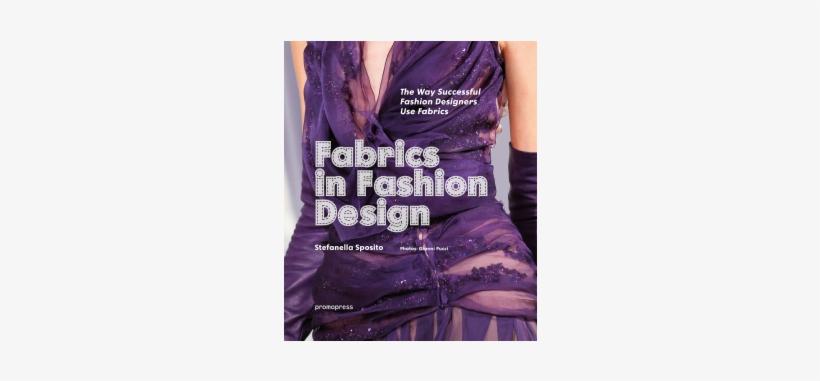 Promo Press - Fabrics In Fashion Design Book, transparent png #2571985