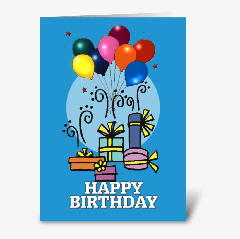 Balloons, Happy Birthday Card Greeting Card - Greeting Card, transparent png #2601721