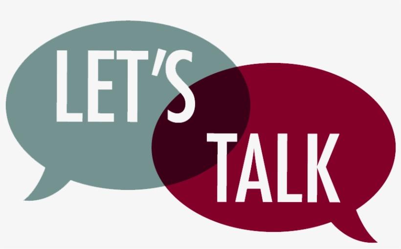 Let's Talk - Let's Talk Speech Bubble, transparent png #2653473