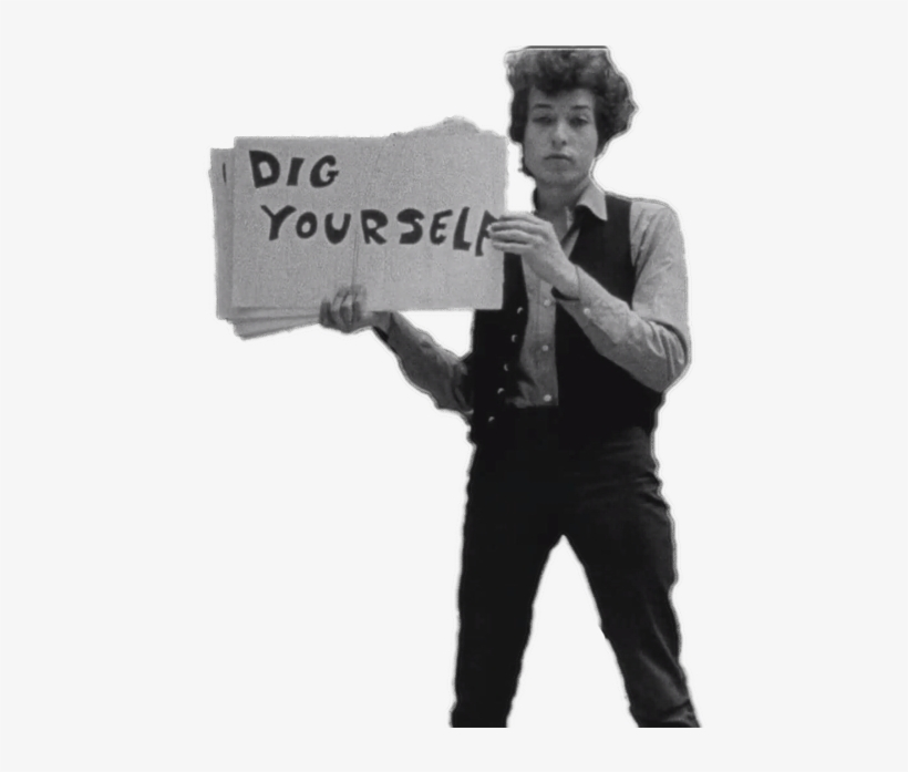 Transparent Bob Dylan With A Message For You Tumblr - Bob Dylan I Can T, transparent png #2684752