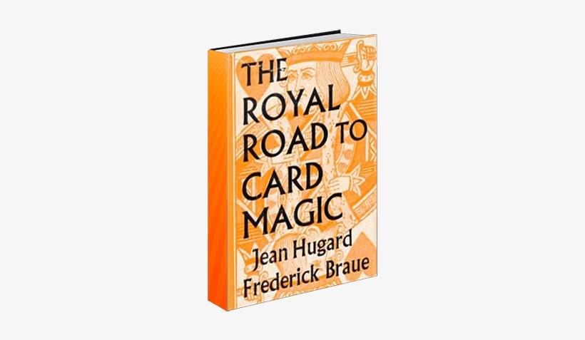 Royal Road To Card Magic - Royal Road To Card Magic Book, transparent png #2734054