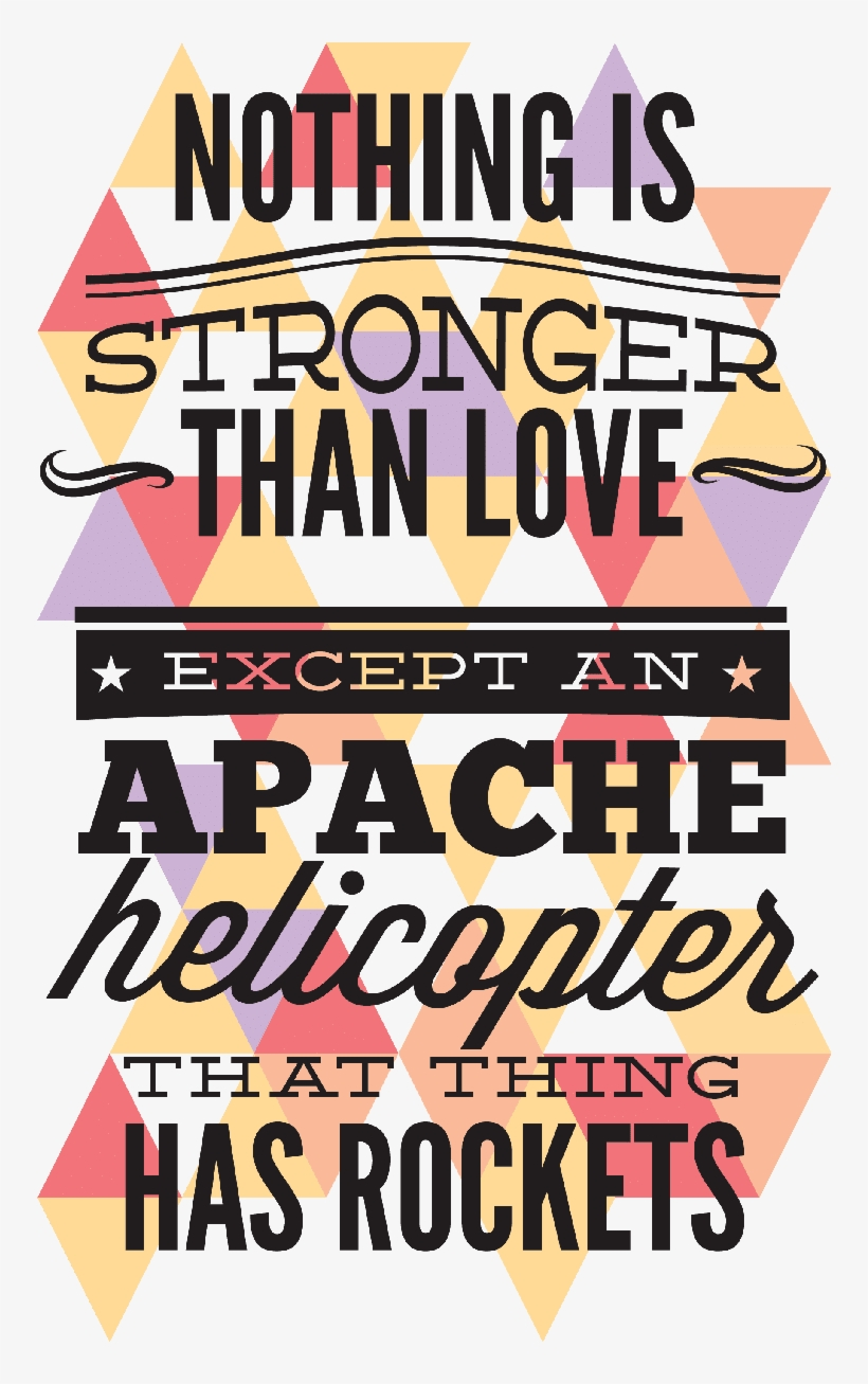 Funny Love Quote Nothing Is Stronger Than An Love, - T Shirt Quotes Love, transparent png #2773298