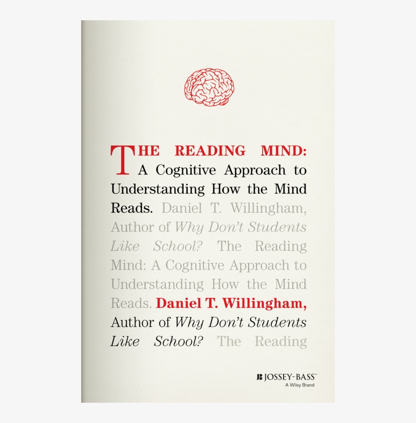 We Can Imagine That Rewarding Kids For Reading Could - Reading Mind By Daniel T. Willingham, transparent png #2779738