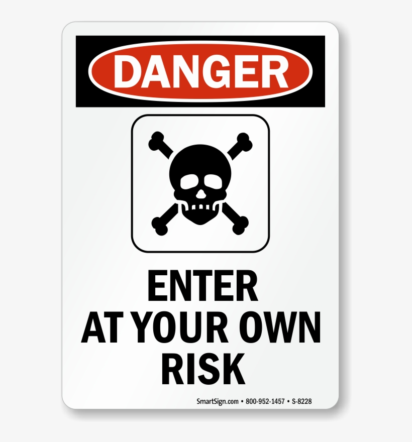 Zoom, Price, Buy - Caution Enter At Your Own Risk Sign, transparent png #2818442