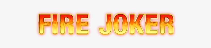 Game Logo Fire Joker - Fire Joker By Play N Go, transparent png #2854336
