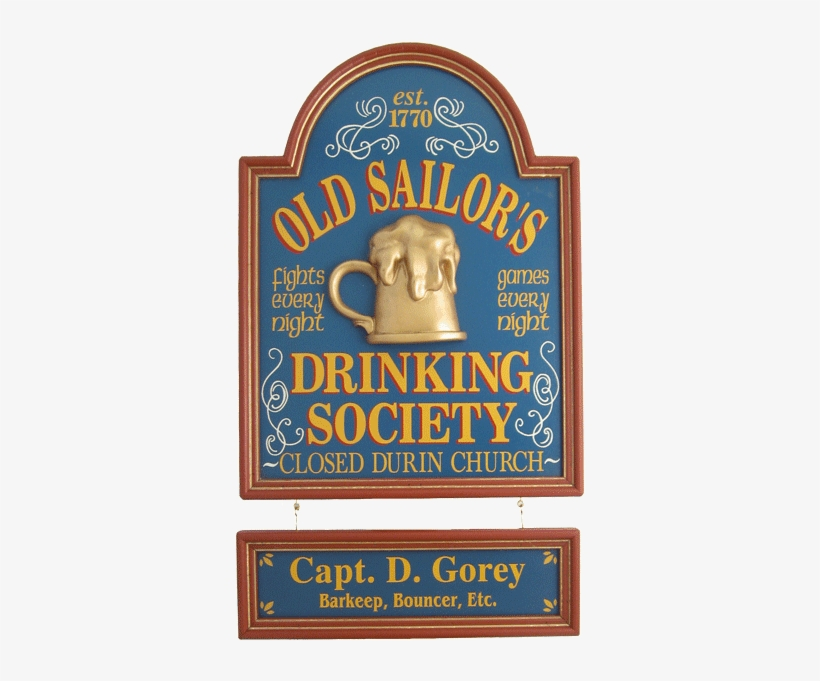 "Old Sailor's Sign 24""x18"" - Old Wood Bar Signs, transparent png #295897"