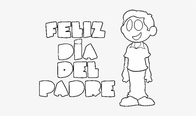 Dibujo De Feliz Día Del Padre Para Colorear Feliz Dia Del Papà