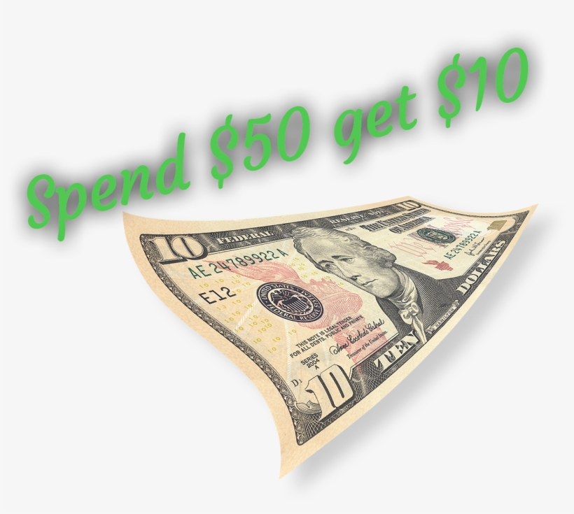 Save $10 When You Spend $50 Or More - 10 Dollar Bill, transparent png #2993447