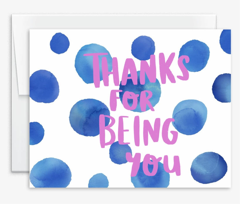 Thanks For Being You Watercolor Greeting Card - Circle, transparent png #32171