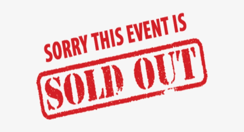 Sorry Sold Out Png Image Royalty Free Download - Sorry This Event Is Sold Out,