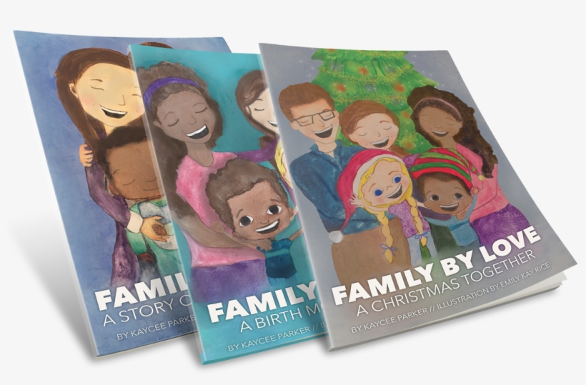 Each 40 Pages With Beautiful Watercolor Illustration - Family By Love: A Story Of Open Adoption, transparent png #37278