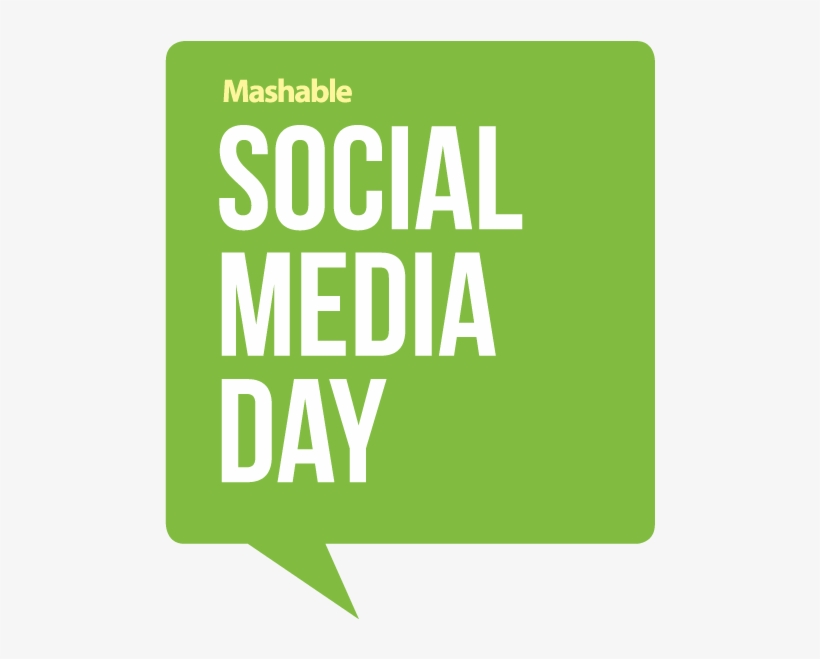 Wetech Is At It Again This Year For Mashable's Social - Social Media Day Quotes, transparent png #3061879