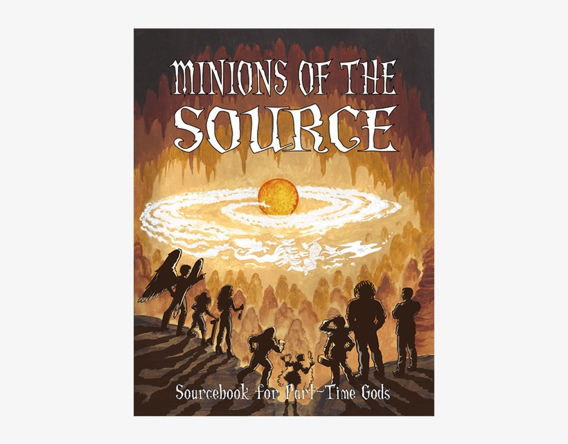 Minions Of The Source - Part-time Gods Rpg: Minions Of The Source, transparent png #3069550