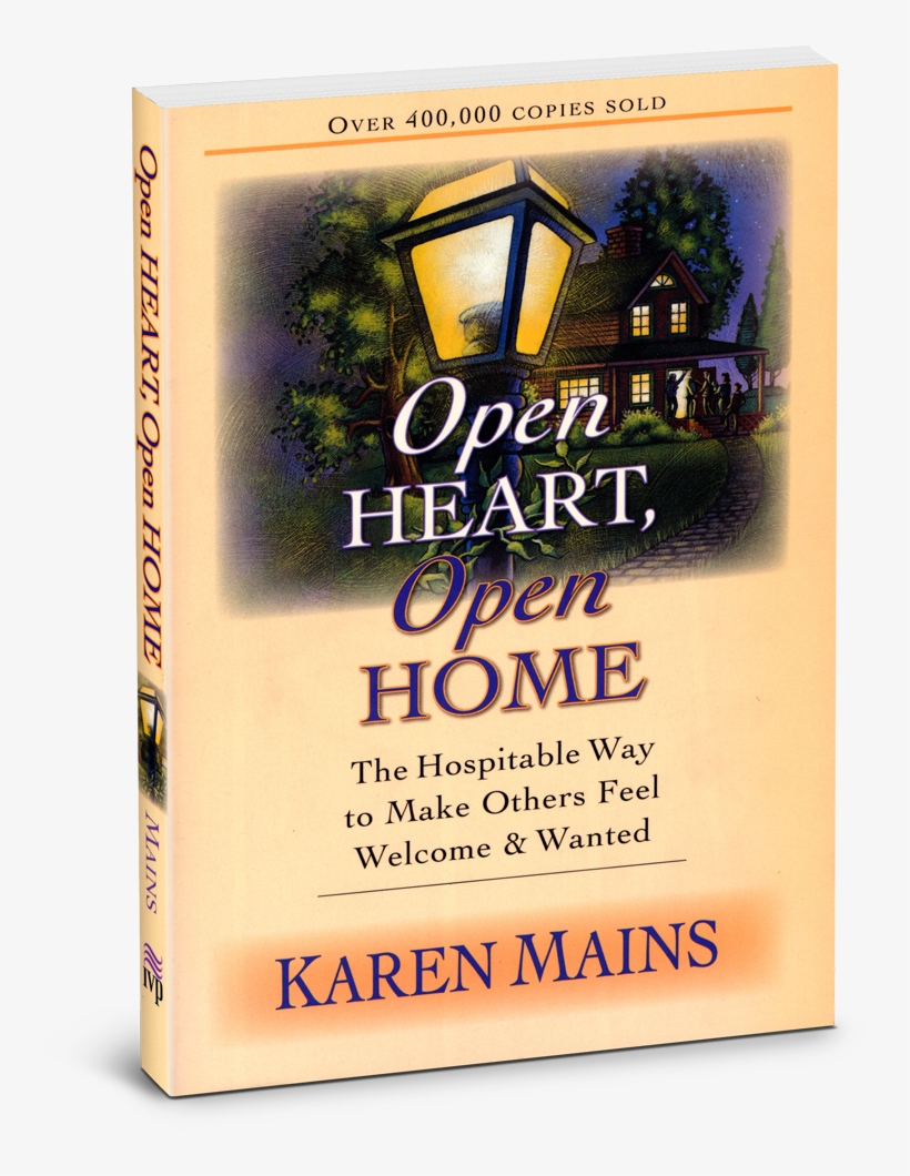 Open Heart, Open Home - Open Heart, Open Home: The Hospitable Way, transparent png #3098206