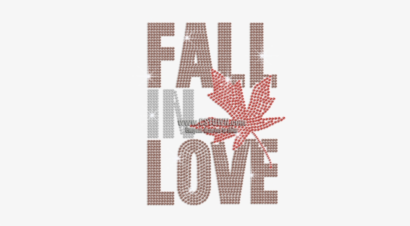 Fall In Love & Red Maple Leaf Hotfix Rhinestone Motif - Fall In Love Quote With Autumn, transparent png #3112679