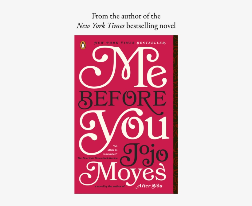 When One Story Ends, Another Begins - Me Before You Book And Movie, transparent png #3198624