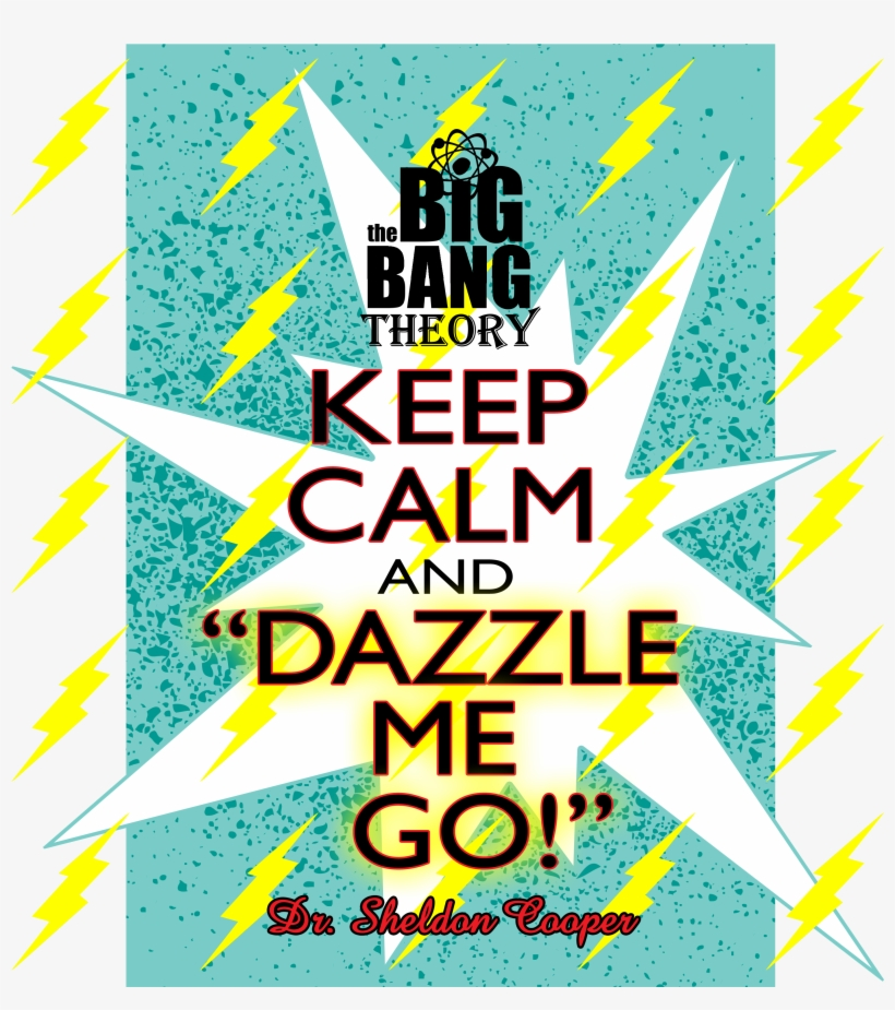 Sheldon Cooper Quote From The Big Bang Theory Funny - Dazzle Me Go! Tile Coaster, transparent png #3236169