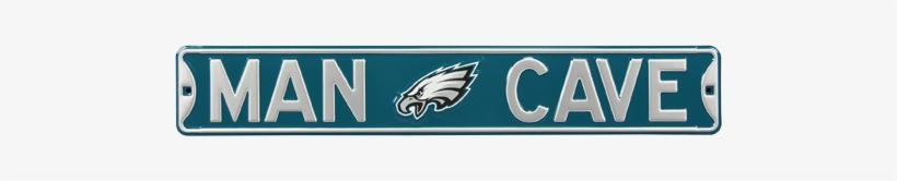 "Philadelphia Eagles ""man Cave"" Authentic Street Sign - Man Cave Philadelphia Eagles Steel Sign Wall Sign 36, transparent png #336876"