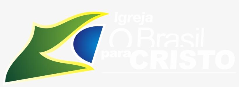 Escrito Branco Png - Igreja O Brasil Para Cristo Png, transparent png #3326439