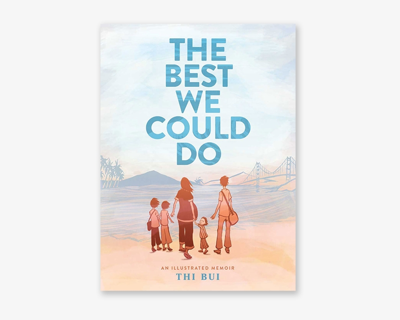 The Best We Could Do - Best We Could Do Book, transparent png #3373485