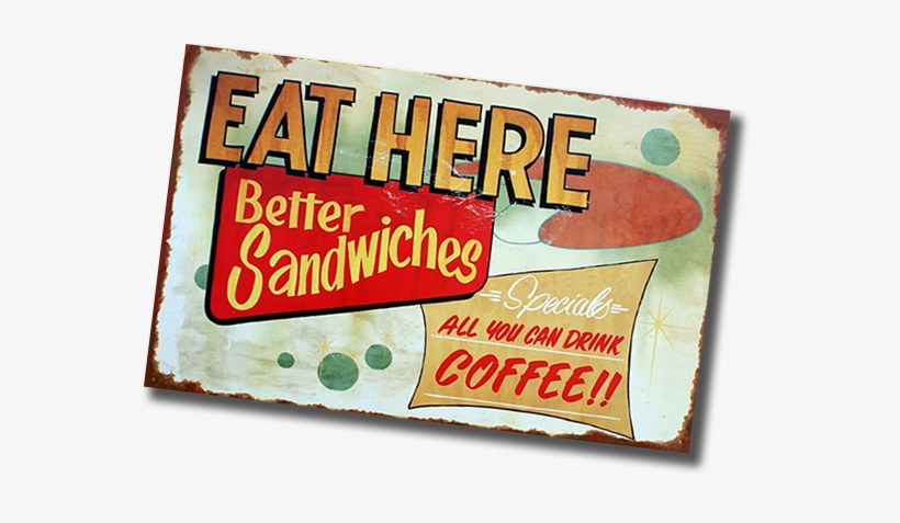 Eat At Black Mountain Coffee Shop & Cafe - Diner Food Advertising Tin Signs (eat Here), transparent png #3387419