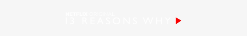 Campaign To Promote The New Netflix Series 13 Reasons - 13 Reasons Why, transparent png #3393537