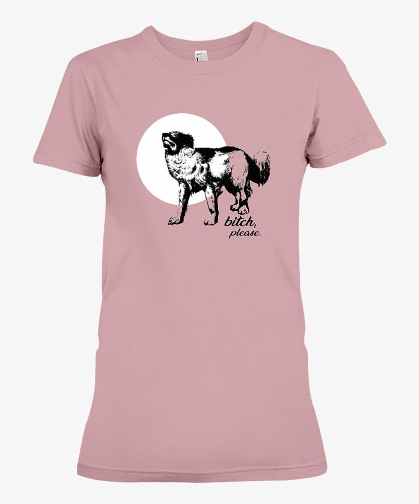 Bitch Please Vintage Woodcut Original Tee Shirt Design - Dog 7 Funny And Proud T-shirt, transparent png #3410396
