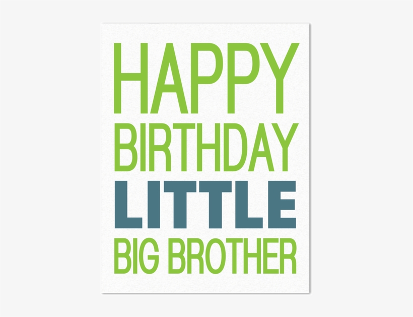 Happy Birthday Little Big Brother Free Transparent Png Download