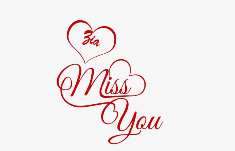 Zia Miss You Name Png - Tanu I Love You, transparent png #3498798