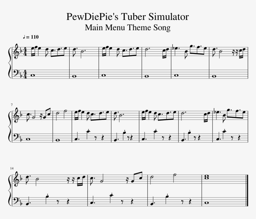 Pewdiepie's Tuber Simulator Main Menu Theme Song Sheet - Pewdiepie Piano Song Sheet Music, transparent png #354367