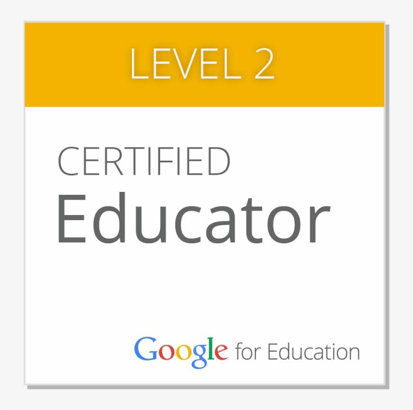 Google Certified Educator - Google Certified Educator Level 2, transparent png #356242