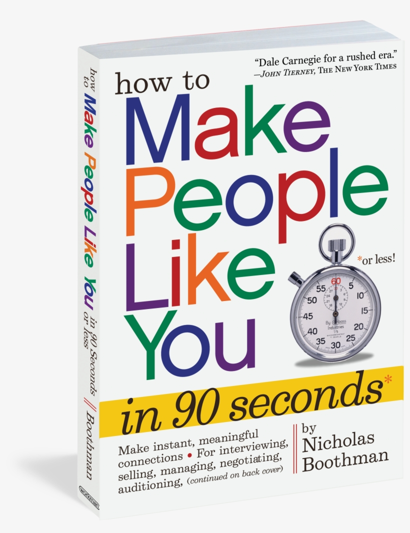 How To Make People Like You In 90 Seconds Or Less - Make People Like You In 90 Seconds Or Less, transparent png #3544572