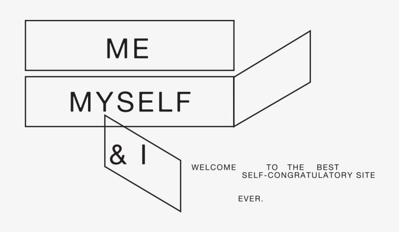 Me Myself And I Png, transparent png #3565546