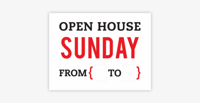 Open House Sunday From { To } - Open Today, transparent png #3568508