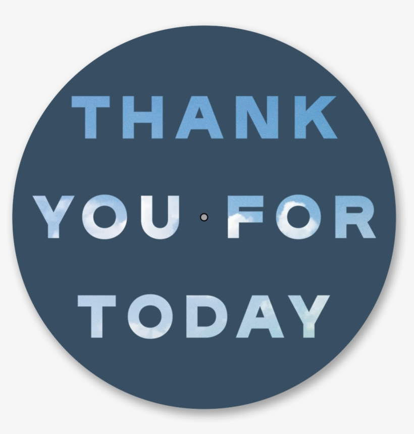 Thank You For Today Vinyl Slipmat - Thank You For Today, transparent png #3611723