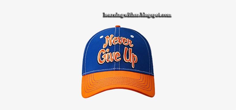 John Cena Cap Png - John Cena Never Give Up Hat, transparent png #3660416